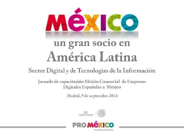 México hoy…  PIB (nominal) 2013 16,695,948 mdp  14ª mundial  2ª de AL  Tasa de desempleo 2014 4,25%  Más baja de AL Inferi...