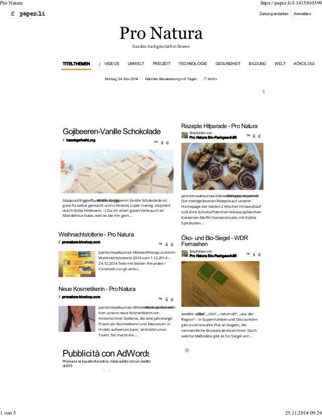 Pro Natura https://paper.li/f-1415810399  É Zeitung erstellen Anmelden  Pro Natura  Das Bio-Fachgeschäft in Brixen  TITELT...