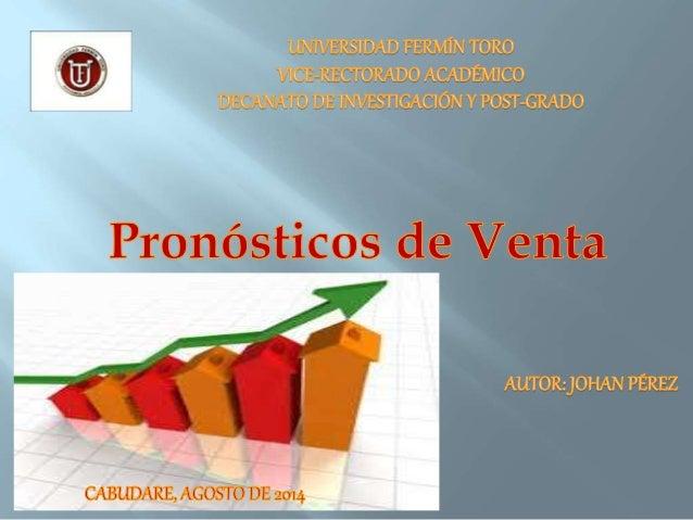 Pronóstico de venta Un pronóstico de venta es la estimación o previsión de las ventas de un producto (bien o servicio) dur...