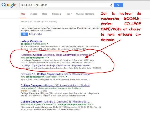 Sur le moteur de recherche GOOGLE, écrire COLLEGE CAPEYRON et choisir le nom entouré ci- dessous