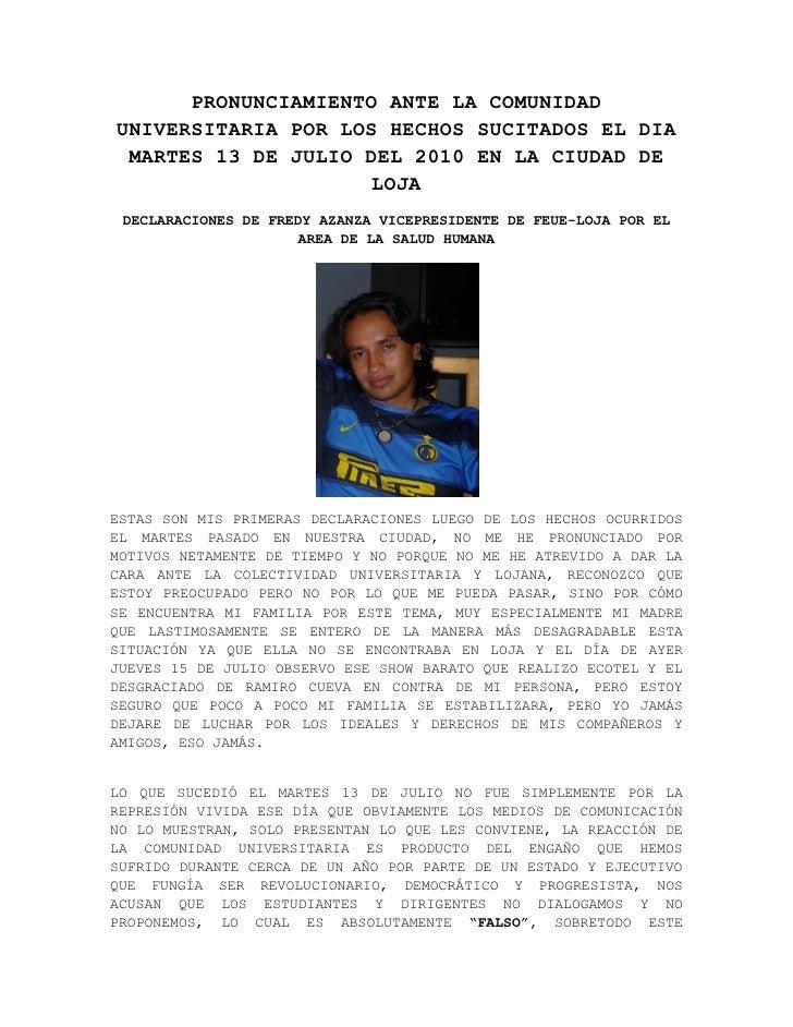 Pronunciamiento ante la comunidad universitaria por los hechos sucitados el dia martes 13 de julio del 2010 en la ciudad de loja