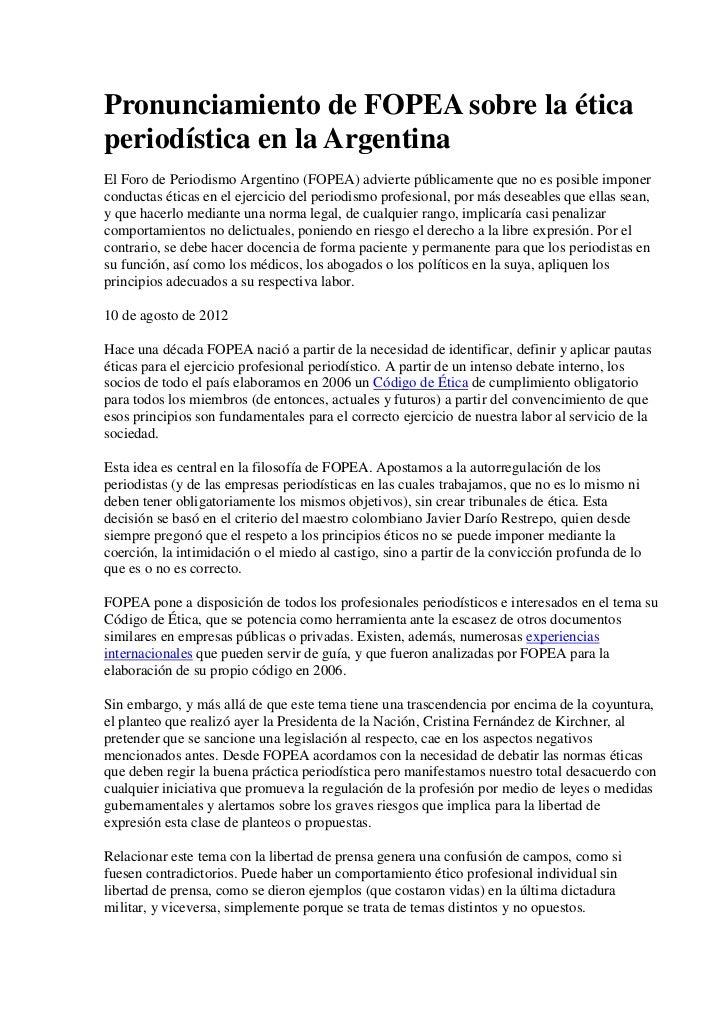 Pronunciamiento de FOPEA sobre la éticaperiodística en la ArgentinaEl Foro de Periodismo Argentino (FOPEA) advierte públic...