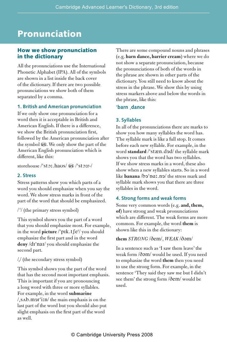 Cambridge Advanced [EH99] Dictionary, 3rd editionpronunciation                                       Learner's     Pronunc...