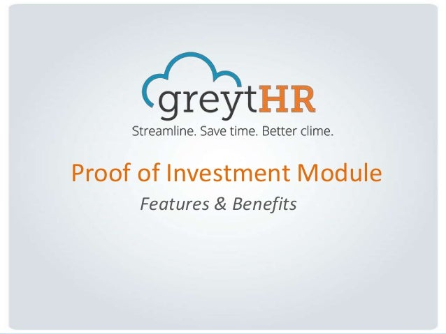 Proof of Investment Module Features & Benefits