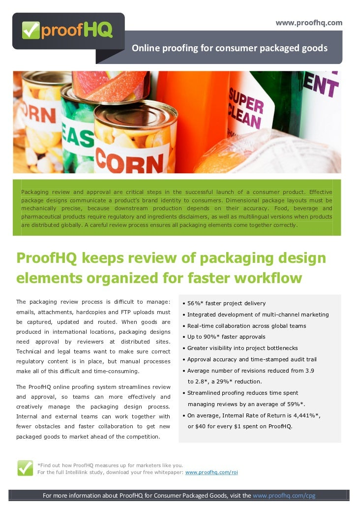 Online proofing for consumer packaged goods Packaging review and approval are critical steps in the successful launch of a...