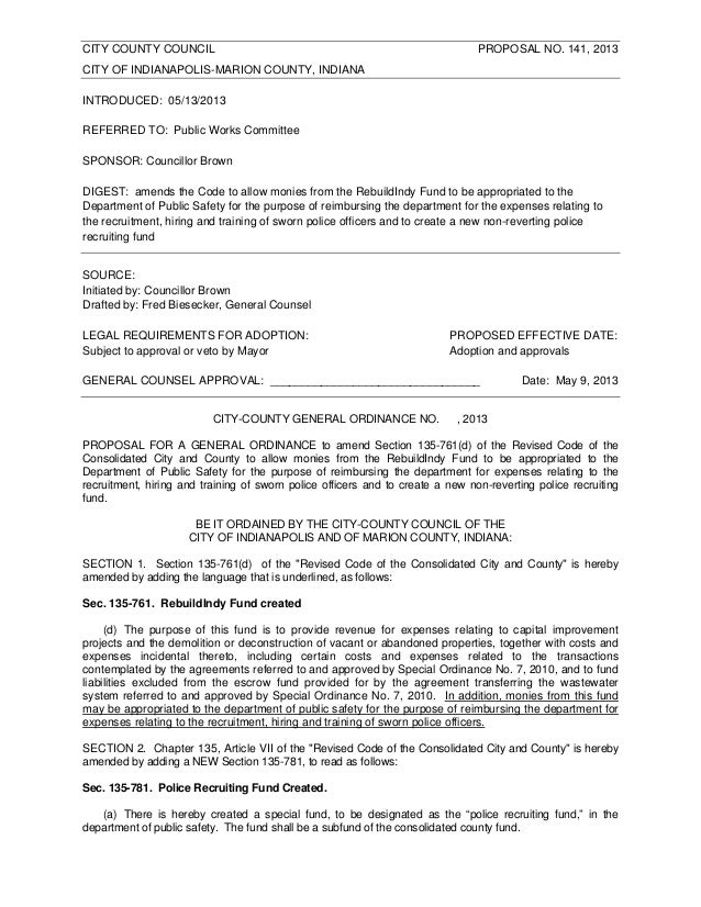 CITY COUNTY COUNCIL PROPOSAL NO. 141, 2013CITY OF INDIANAPOLIS-MARION COUNTY, INDIANAINTRODUCED: 05/13/2013REFERRED TO: Pu...