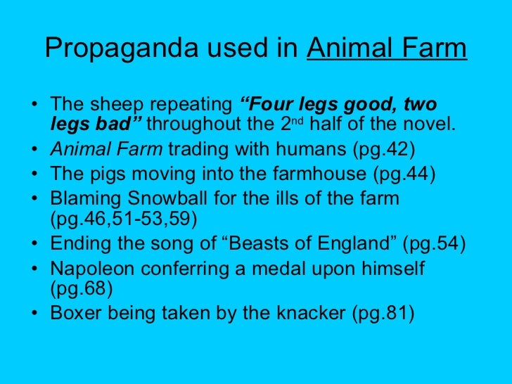 propaganda in animal farm essay How propaganda was used in animal farm propaganda is used by people to falsify or distort the truth in the book animal farm, many things happened to.