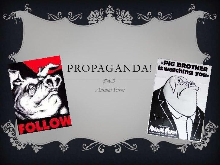 propaganda in animal farm essay