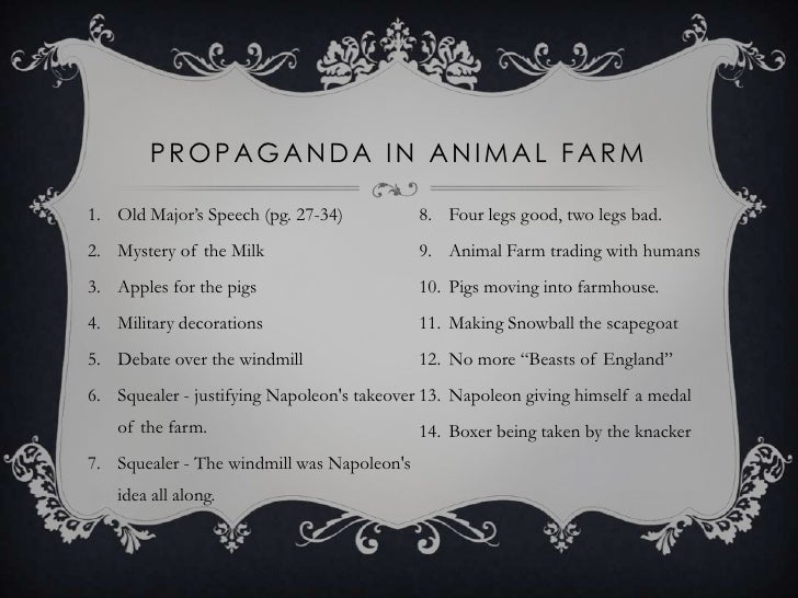 propaganda usage in animal farm essay Essay squealer s use of propaganda in and 90,000+ more term squealer's use of propaganda in essay animal farm the use of fear in animal farm.