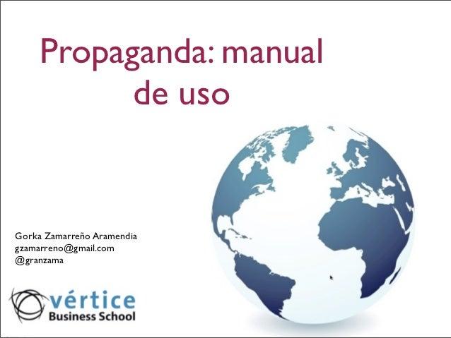 Propaganda política: manual de uso