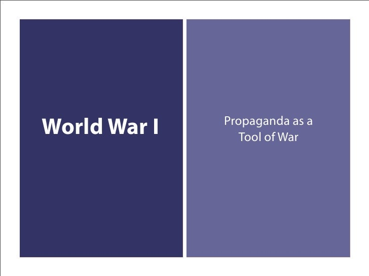 Propaganda as a Tool of War