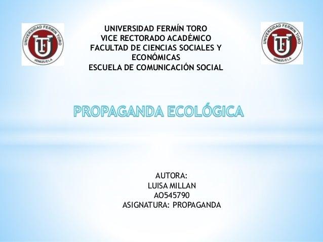 UNIVERSIDAD FERMÍN TORO VICE RECTORADO ACADÉMICO FACULTAD DE CIENCIAS SOCIALES Y ECONÓMICAS ESCUELA DE COMUNICACIÓN SOCIAL...