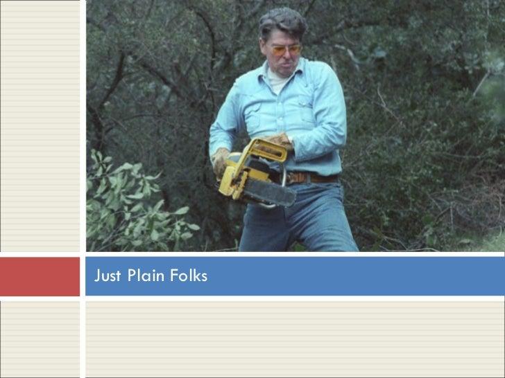 Examples Of Plain Folks Propaganda Plain Folks Commercial...