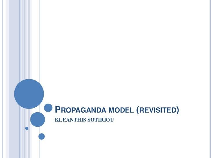 PROPAGANDA MODEL (REVISITED)KLEANTHIS SOTIRIOU