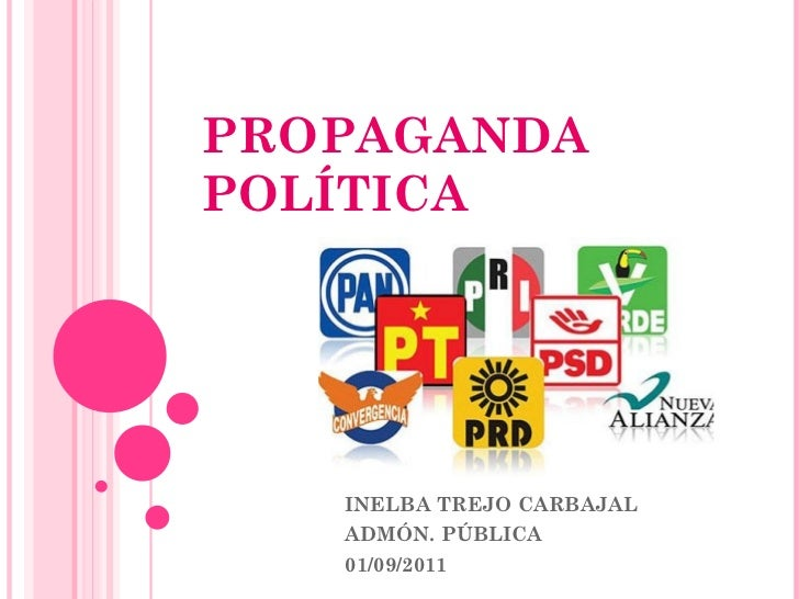 PROPAGANDA POLÍTICA INELBA TREJO CARBAJAL ADMÓN. PÚBLICA  01/09/2011