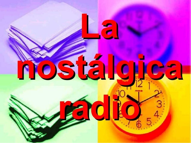 Lanostálgica  radio