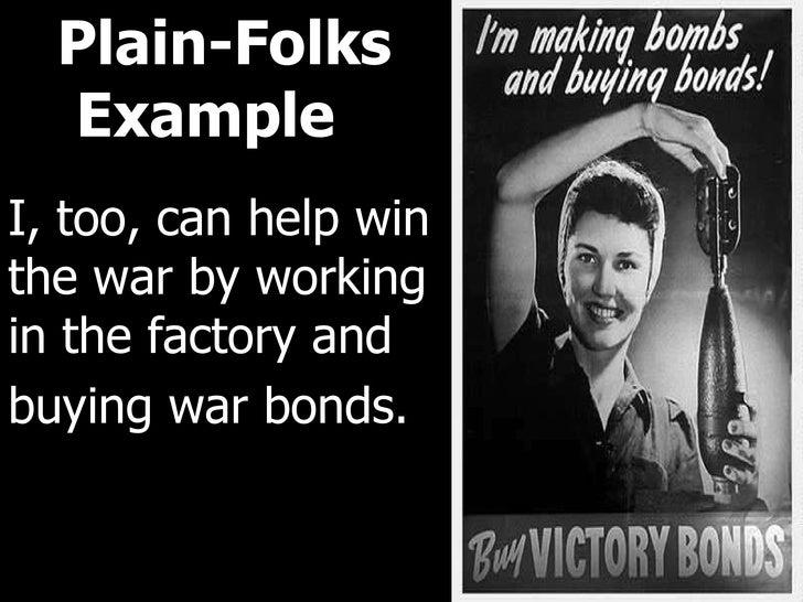 Examples Of Plain Folks Propaganda Propaganda