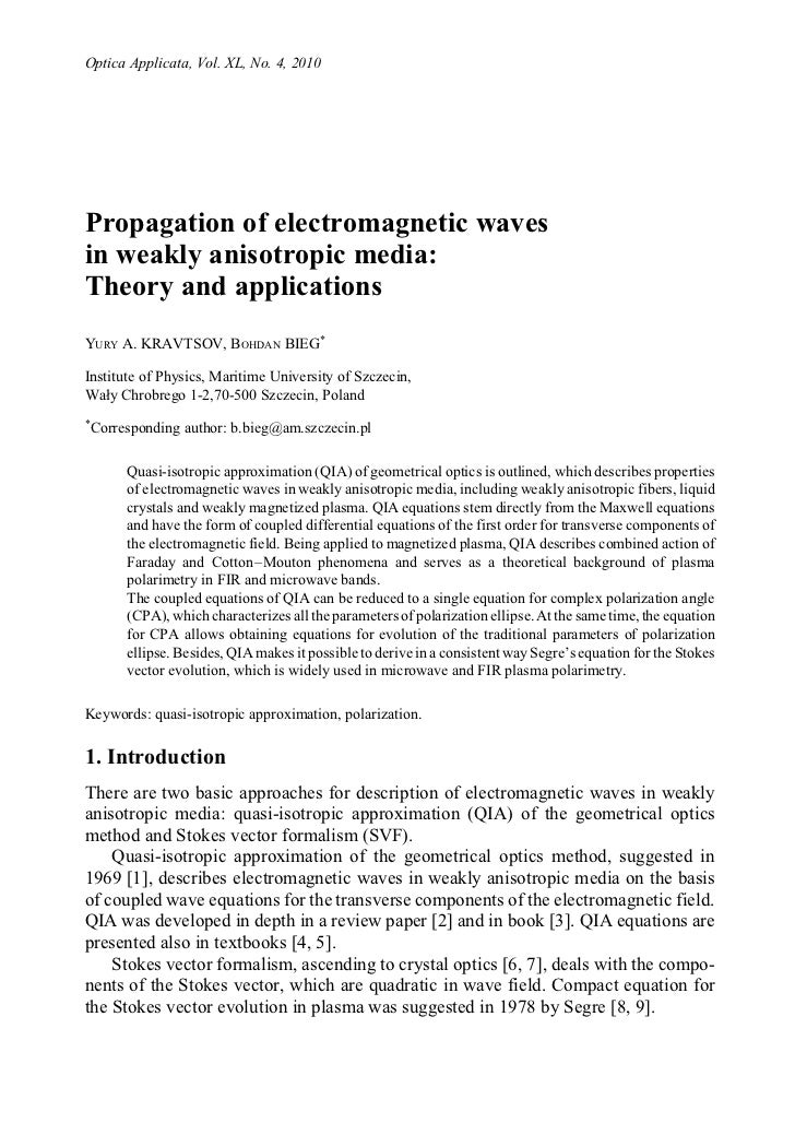 Propagation of electromagnetic waves in weak anisotropic medum
