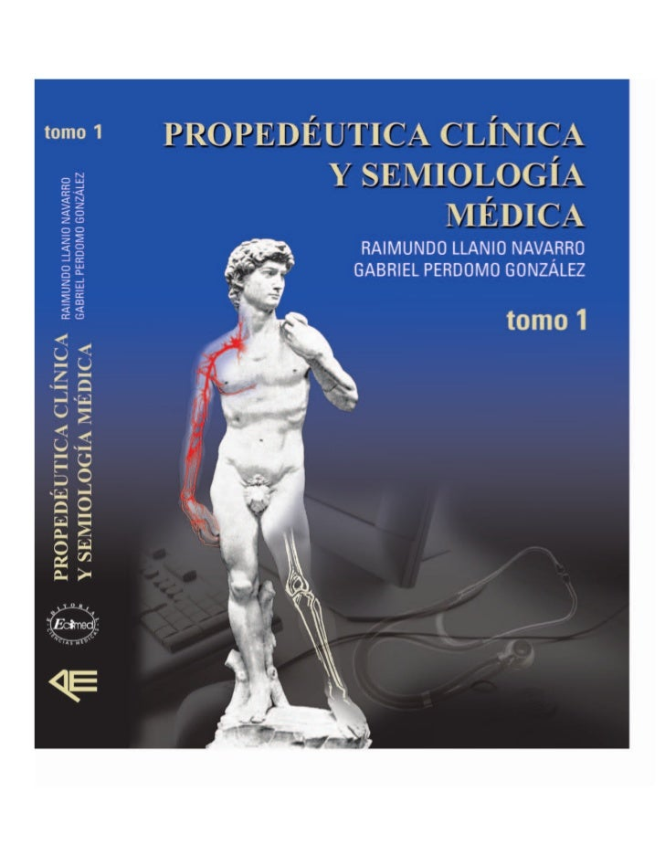 Propedeutica clinica y semiologia medica tomo 1(2)