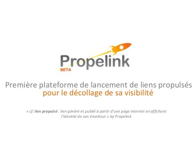 Première plateforme de lancement de liens propulsés «cf:lien propulsé :liengénéréetpubliéàpartird'unepageintern...