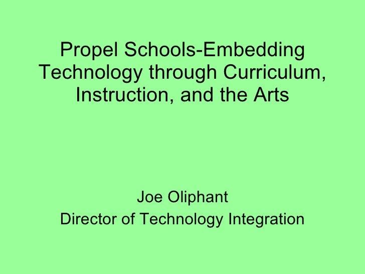 Propel Schools Embedding Technology Through Curriculum, Instruction,