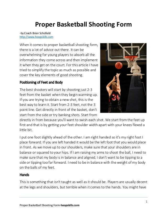 1 Proper Basketball Shooting Form-hoopskills.com Proper Basketball Shooting Form -by Coach Brian Schofield http://www.hoop...