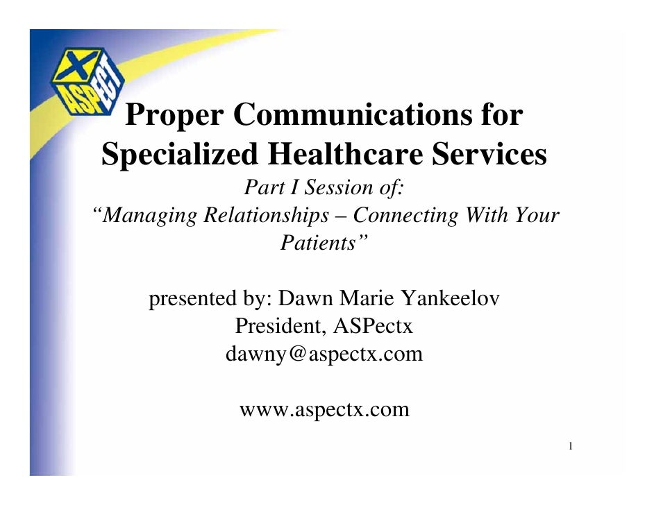 Proper Communicationsfor Specialized Healthcare Services