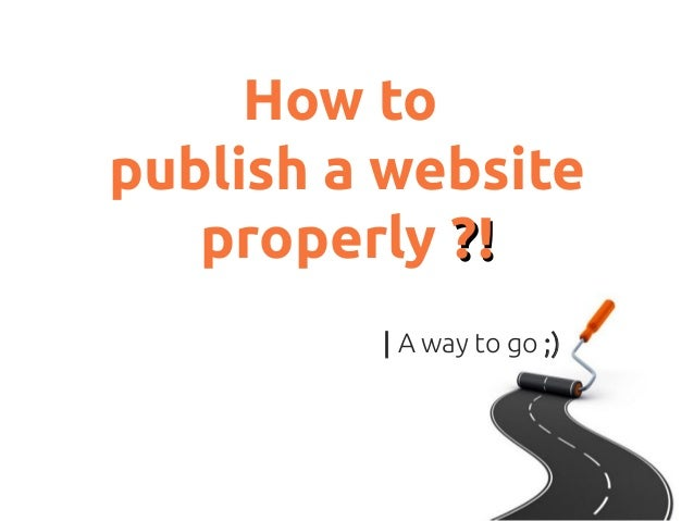 Properly publishing a website