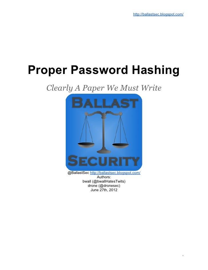 http://ballastsec.blogspot.com/Proper Password Hashing  Clearly A Paper We Must Write       @BallastSec http://ballastsec....