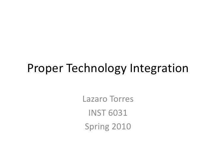 Proper Technology Integration