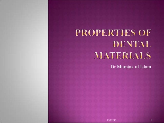 Viscoelastic and Elastic Properties of dental materials dashpot and spring  hardness
