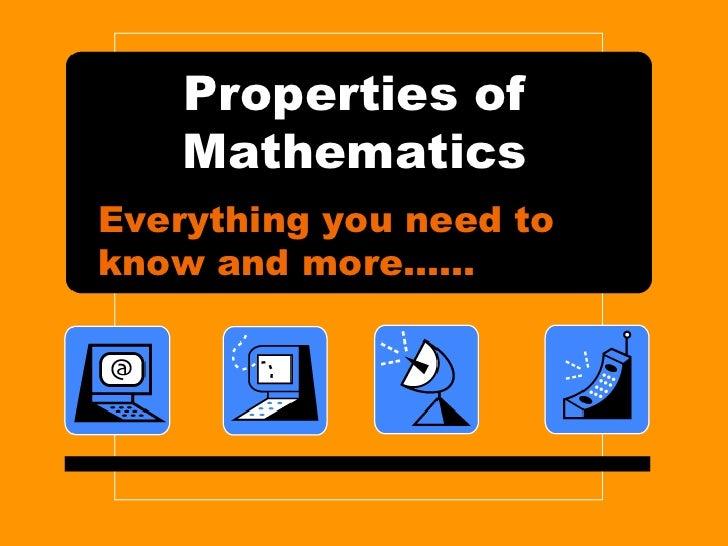 Properties Of  Mathematics 2007