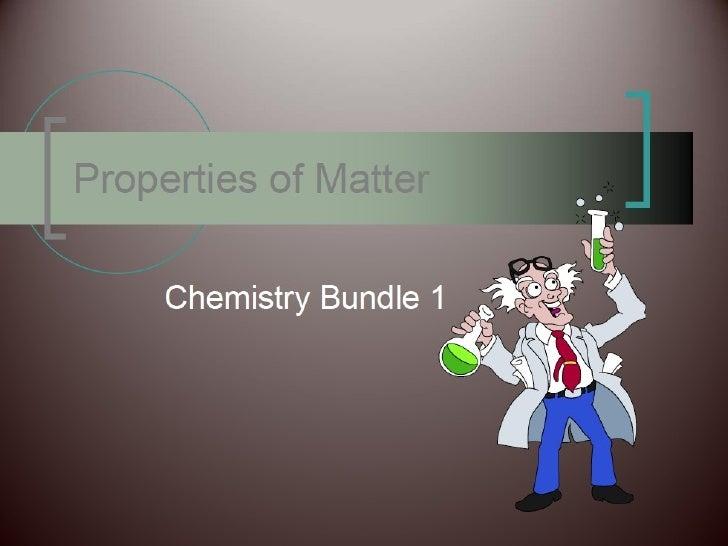 Propertiesofmatter