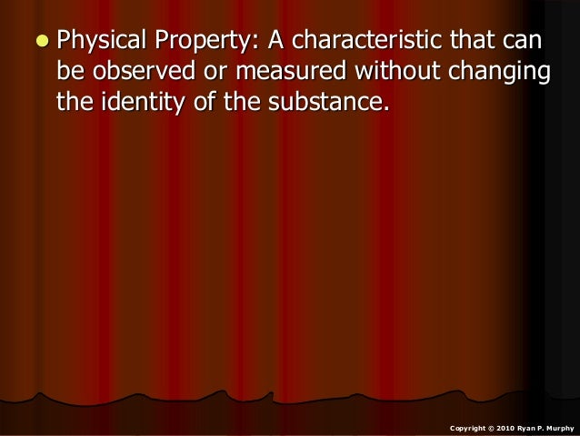 Characteristic Properties of Minerals Property a Characteristic