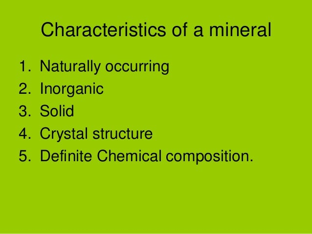 Characteristic Properties of Minerals Properties of Minerals 3 638
