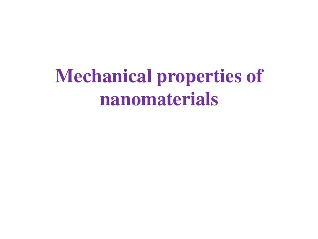Properties of nano materials