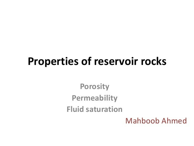 Properties of reservoir rocks            Porosity          Permeability        Fluid saturation                           ...