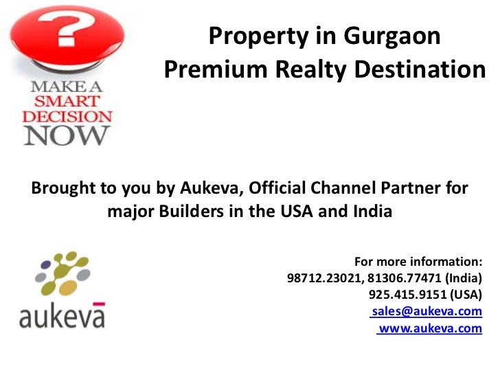 Property in Gurgaon                Premium Realty DestinationBrought to you by Aukeva, Official Channel Partner for       ...