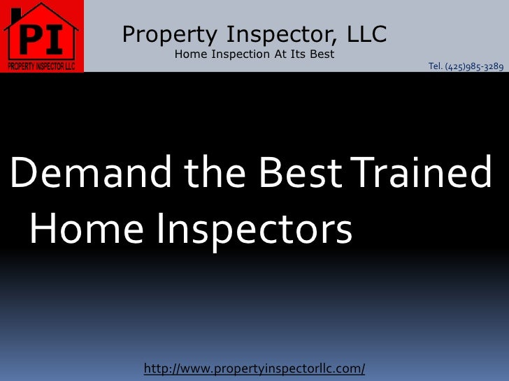 Property Inspector LLC - Home Inspection At Its Best