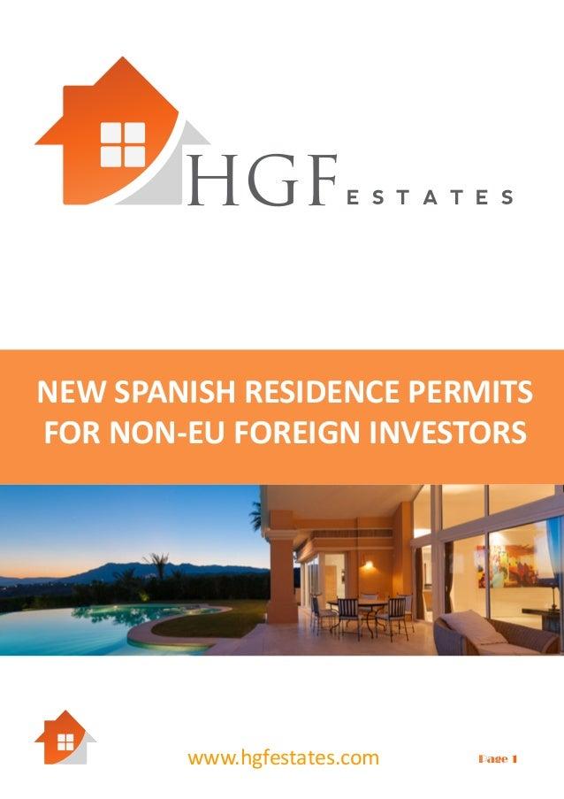 HGF  E S T A T E S  NEW SPANISH RESIDENCE PERMITS FOR NON-EU FOREIGN INVESTORS  www.hgfestates.com  Page 1