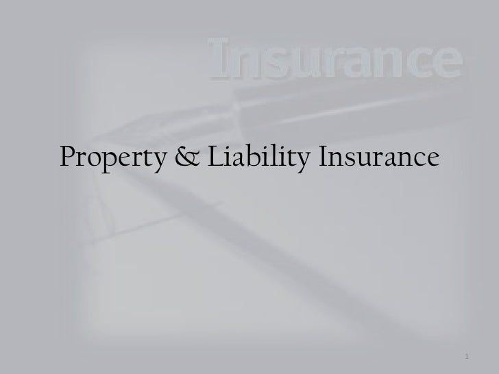 Property & Liability Insurance<br />1<br />
