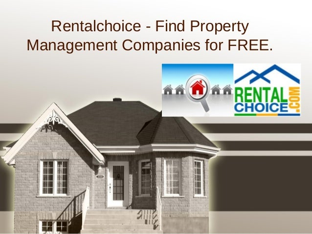 Rentalchoice - Find Property Management Companies for FREE.
