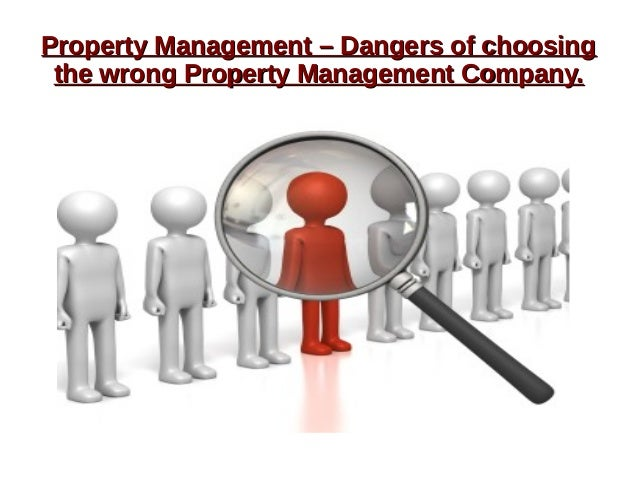Property Management – Dangers of choosingProperty Management – Dangers of choosing the wrong Property Management Company.t...