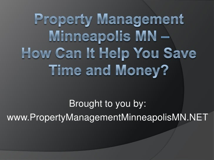 Property Management Minneapolis MN - How Can It Help You Save Time and Money