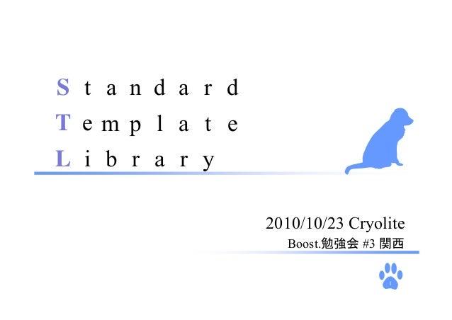 1 2010/10/23 Cryolite Boost.勉強会 #3 関西 S t a T L a a a e m n d dr rri b p l t e y