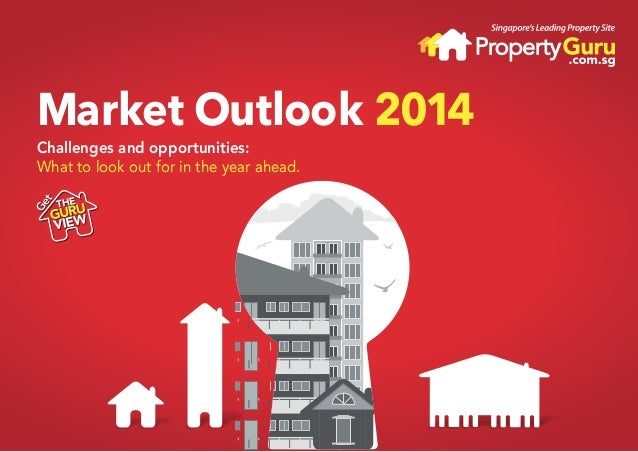 Market Outlook 2014 Challenges and opportunities: What to look out for in the year ahead.