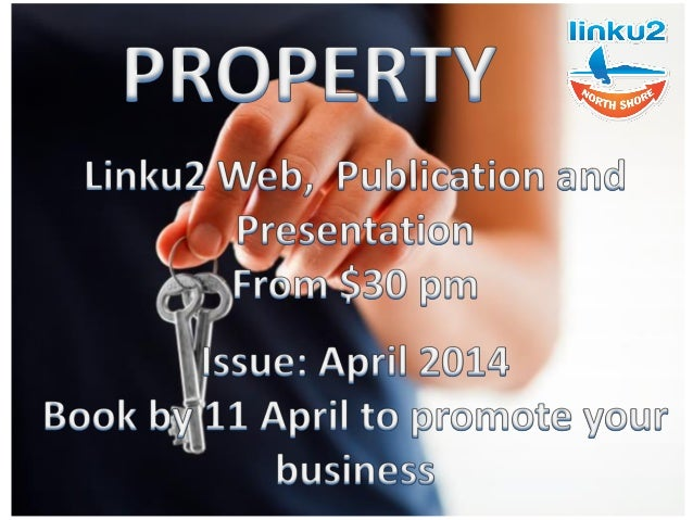 Property Linku2 North Shore is offering opportunities to feature in our Property feature and publications Web and Booklet ...