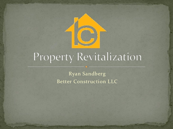 Property Revitalization