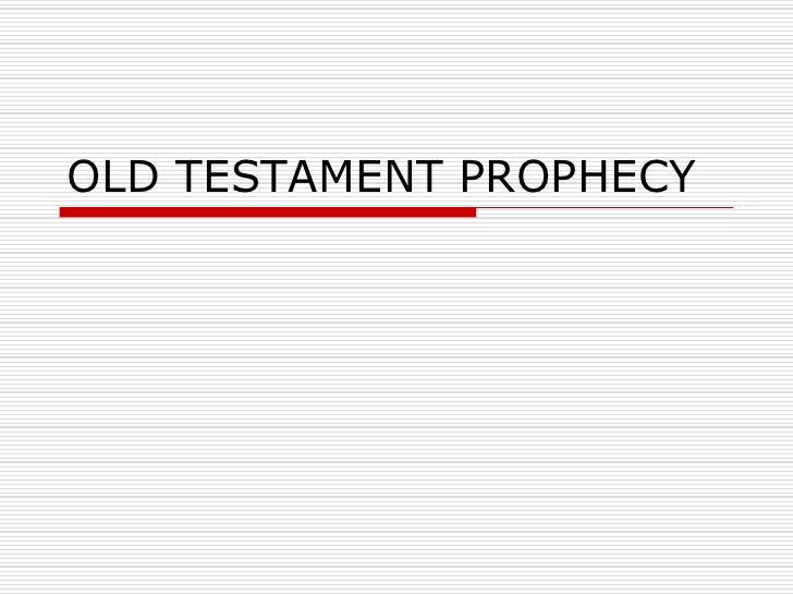 Prophecy - Old Testament