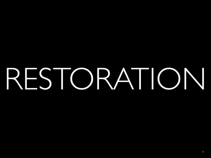 V. Restoration